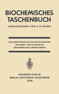 Biochemisches Taschenbuch von Kuhn,  R., Rauen,  H. M.