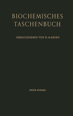 Biochemisches Taschenbuch von Kuhn,  R., Rauen,  H. M., Rauen-Buchka,  Marianne