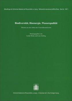 Biodiversität, Bioenergie, Wasserqualität von Röske,  Isolde, Zerling,  Lutz