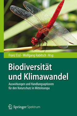 Biodiversität und Klimawandel von Essl,  Franz, Rabitsch,  Wolfgang, Rahmstorf,  Stefan