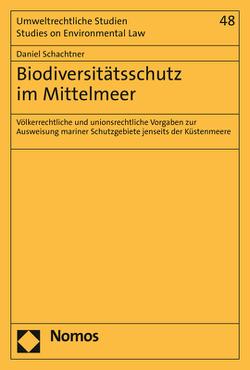 Biodiversitätsschutz im Mittelmeer von Braun,  Daniel