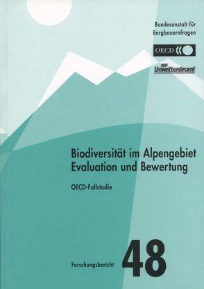 Biodiversität im Alpengebiet Evaluation und Bewertung von Blab,  Astrid, Götz,  Bettina, Hoppichler,  Josef, Nowak,  Horst, Oberleitner,  Irene, Paar,  Monika, Schwarzl,  Bernhard, Zethner,  Gerhard