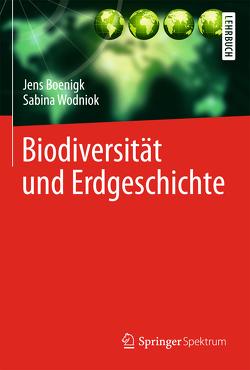Biodiversität und Erdgeschichte von Boenigk,  Jens, Wodniok,  Sabina