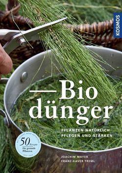 Biodünger von Mayer,  Joachim, Treml,  Franz-Xaver