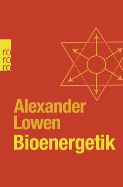 Bioenergetik von Bavendamm,  Jürgen, Lowen,  Alexander