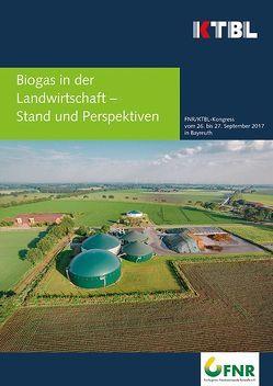 Biogas in der Landwirtschaft – Stand und Perspektiven von KTBL