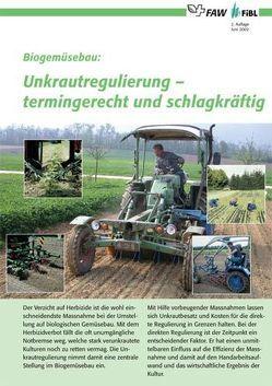 Biogemüsebau: Unkrautregulierung – termingerecht und schlagkräftig von Baumann,  Daniel, Koller,  Martin, Lichtenhahn,  Martin