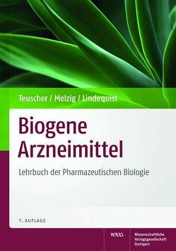Biogene Arzneimittel von Teuscher,  Eberhard