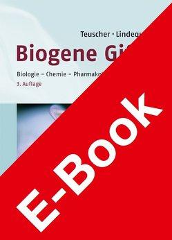 Biogene Gifte von Lindequist,  Ulrike, Teuscher,  Eberhard