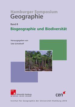 Biogeographie und Biodiversität von Schickhoff,  Udo