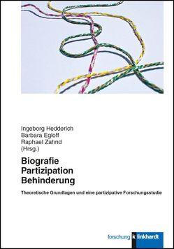 Biografie – Partizipation – Behinderung von Egloff,  Barbara, Hedderich,  Ingeborg, Zahnd,  Raphael