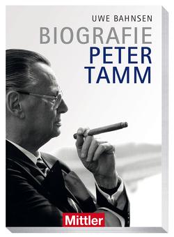 Biografie Peter Tamm von Bahnsen,  Uwe