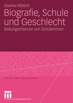 Biografie, Schule und Geschlecht von Höblich,  Davina