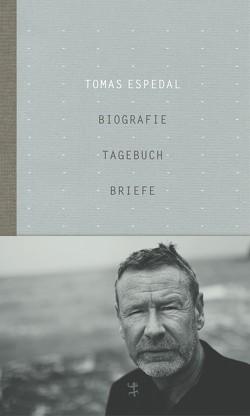 Biografie, Tagebuch, Briefe von Espedal,  Tomas, Schmidt-Henkel,  Hinrich