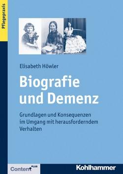 Biografie und Demenz von Höwler,  Elisabeth