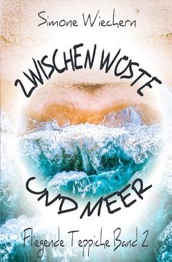 Biografie / Zwischen Wüste und Meer von Wiechern,  Simone