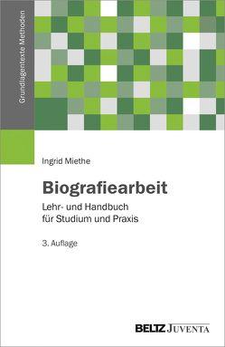 Biografiearbeit von Miethe,  Ingrid