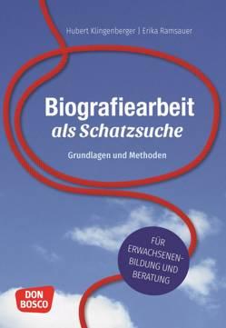 Biografiearbeit als Schatzsuche von Klingenberger,  Hubert, Ramsauer,  Erika