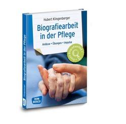 Biografiearbeit in der Pflege von Klingenberger,  Hubert