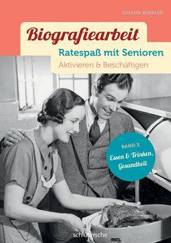 Biografiearbeit – Ratespaß mit Senioren von Winkler,  Susann