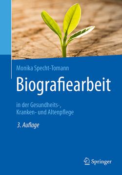 Biografiearbeit von Specht-Tomann,  Monika