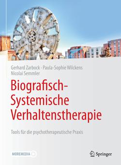 Biografisch-Systemische Verhaltenstherapie von Semmler,  Nicolai, Stürzel,  Paula-Sophie, Zarbock,  Gerhard