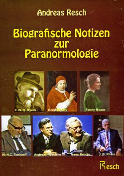 Biografische Notizen zur Paranormologie von Resch,  Andreas