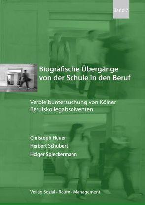 Biografische Übergänge von der Schule in den Beruf von Heuer,  Christoph, Schubert,  Herbert, Spieckermann,  Holger