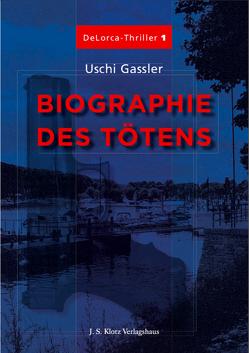 Biographie des Tötens von Gassler,  Uschi