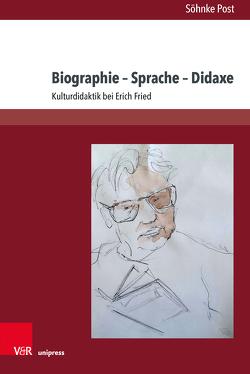 Biographie – Sprache – Didaxe von Post,  Söhnke