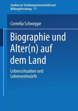 Biographie und Alter(n) auf dem Land von Schweppe,  Cornelia