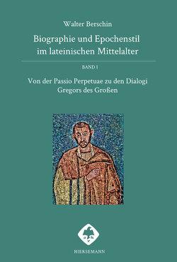 Biographie und Epochenstil im lateinischen Mittelalter von Berschin,  Walter