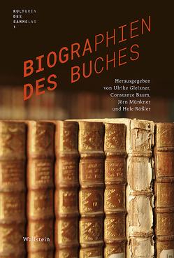 Biographien des Buches von Baum,  Constanze, Gleixner,  Ulrike, Münkner,  Jörn, Rößler,  Hole