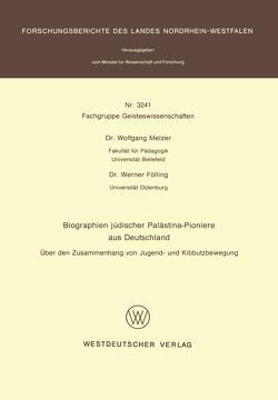 Biographien jüdischer Palästina-Pioniere aus Deutschland von Melzer,  Wolfgang