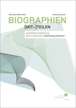 Biographien (mit-)teilen von Bereswill,  Mechthild, Zühlke,  Johanna