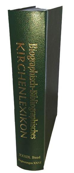 Biographisch Bibliographisches Kirchenlexikon von Bautz,  Traugott