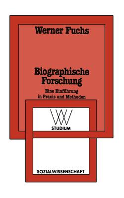 Biographische Forschung von Fuchs,  Werner