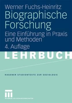 Biographische Forschung von Fuchs-Heinritz,  Werner