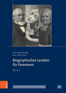 Biographisches Lexikon für Pommern von Alvermann,  Dirk, Jörn,  Nils