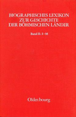 Biographisches Lexikon zur Geschichte der böhmischen Länder. Band II: I-M von Sturm,  Heribert