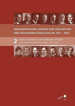 BIOGRAPHISCHES LEXIKON ZUR GESCHICHTE DER DEUTSCHEN SOZIALPOLITIK 1871 BIS 1945 von Hansen,  Eckhard, Tennstedt,  Florian