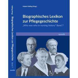 Biographisches Lexikon zur Pflegegeschichte – Band 7 von Dr. Kolling,  Hubert
