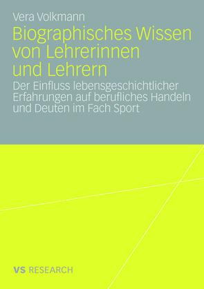 Biographisches Wissen von Lehrerinnen und Lehrern von Volkmann,  Vera