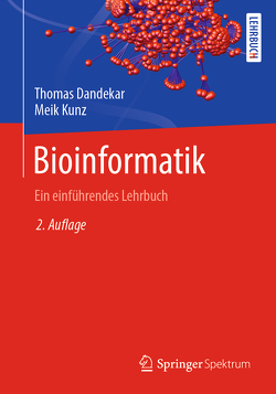 Bioinformatik von Dandekar,  Thomas, Kunz,  Meik