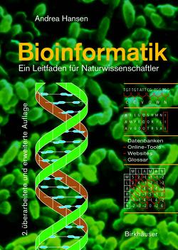 Bioinformatik von Hansen,  Andrea
