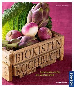 Biokisten-Kochbuch von Schinharl,  Cornelia