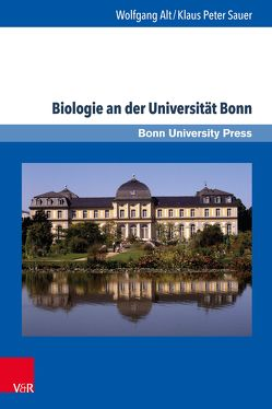 Biologie an der Universität Bonn von Alt,  Wolfgang, Sauer,  Klaus Peter