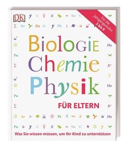 Biologie, Chemie, Physik für Eltern