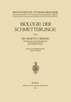 Biologie der Schmetterlinge von Hering,  Martin, Schoenichen,  Walther