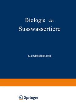 Biologie der Süsswassertiere von Storch,  O, Wesenberg-Lund,  C.
